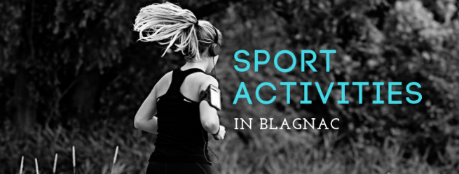 SPORT ACTIVITIES in Blagnac